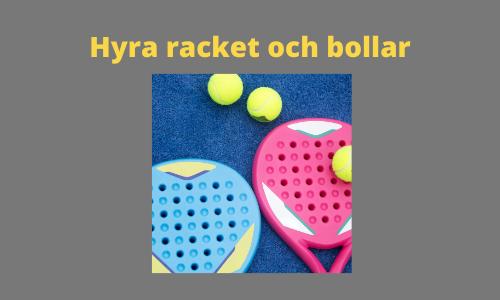 hyra racket och bollar